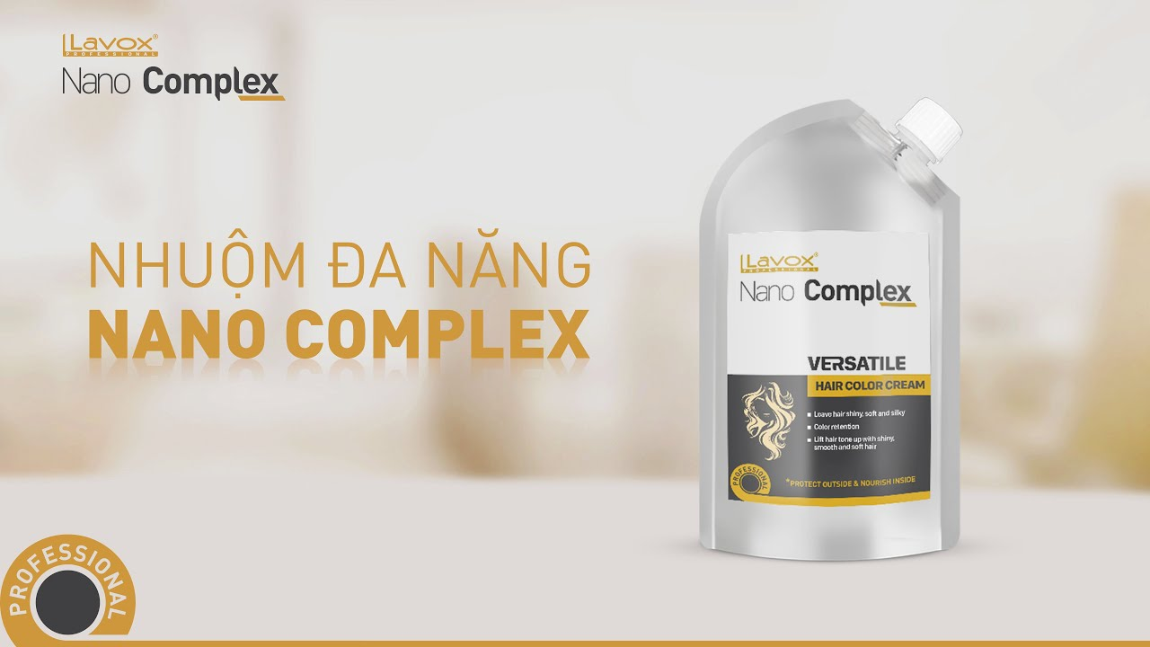 Nhuộm tóc đa năng LAVOX NANO COMPLEX bảo vệ tóc khỏi xơ rối